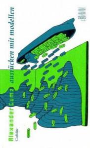 ausrücken mit modellen. gedichte kookbooks 2011