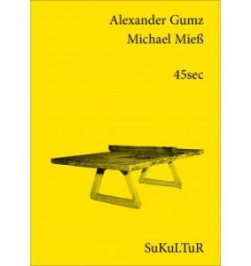 45sec 8 Gedichte mit Fotos von Michael Mieß SuKuLTuR 2014